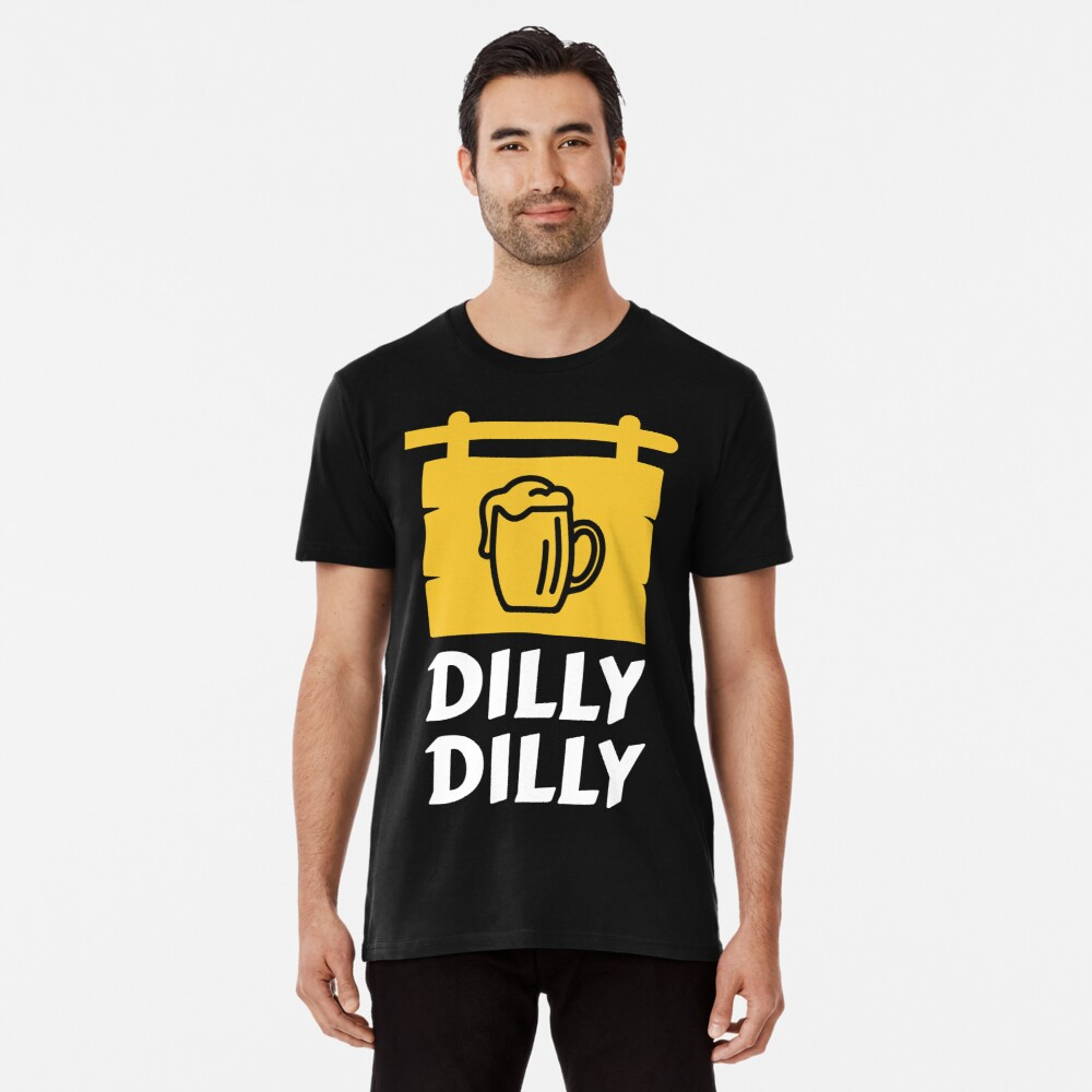 Dilly Dilly Men's Premium T-Shirt Front