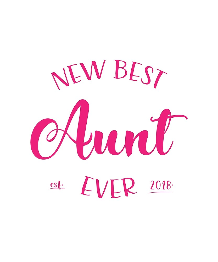 Est 2018 gift for New Aunts by Flo991990