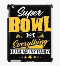 Super Bowl is Everything Cool American Football T shirt iPad Case/Skin