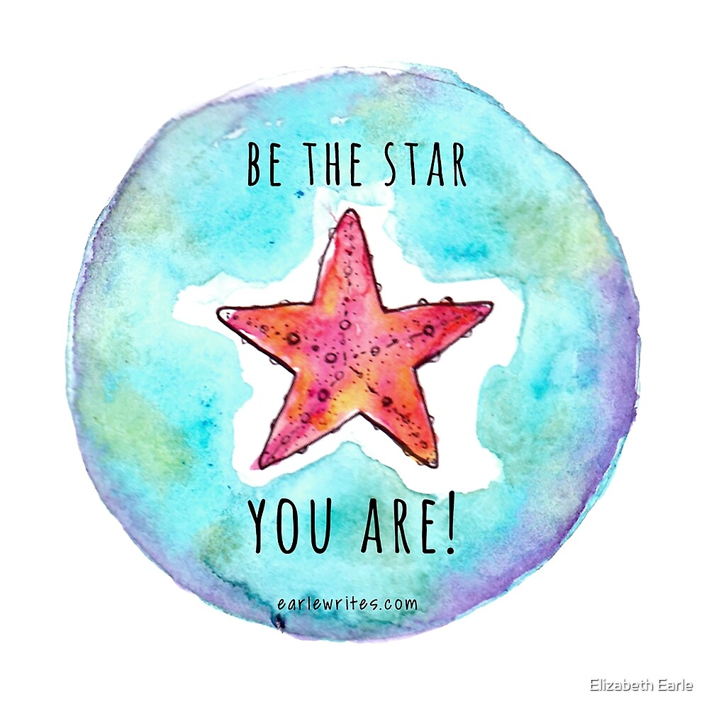Be the Star you Are! by Elizabeth Earle