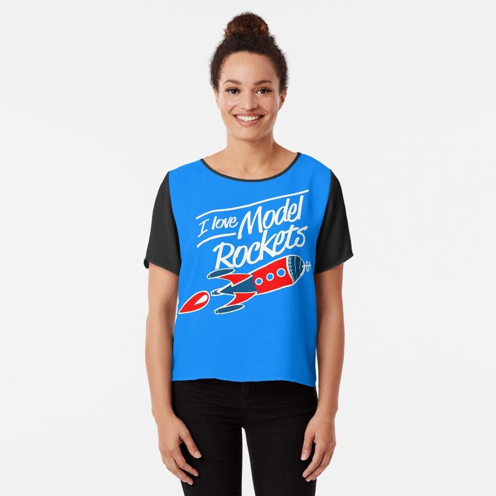 I Love Model Rockets! Women's Chiffon Top Front