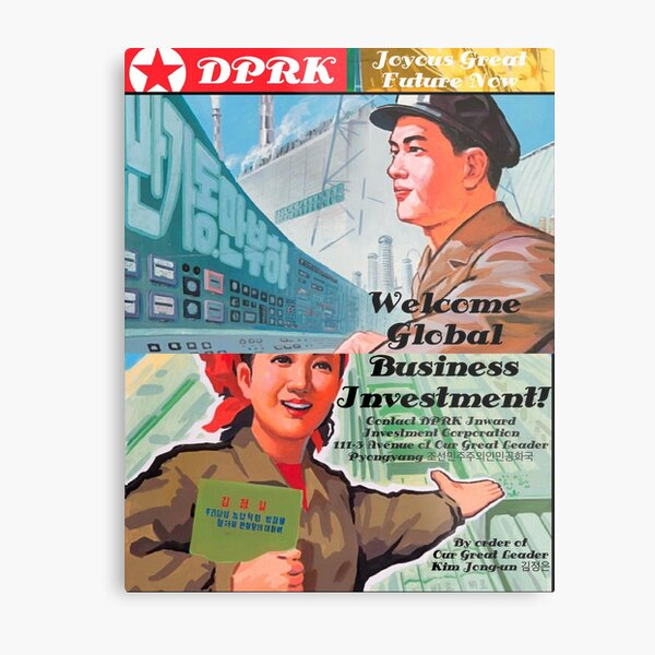 DPRK welcomes inward investment - Now! Metal Print