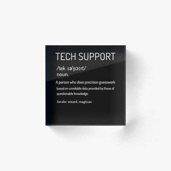 Tech Support Definition Acrylic Block