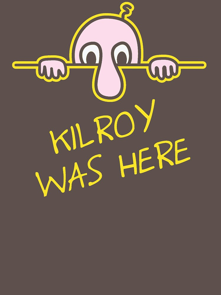 Kilroy Was Here. DK520 Best Product by Anywalks
