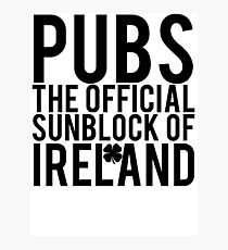 Pubs Irelands Sunblock Photographic Print