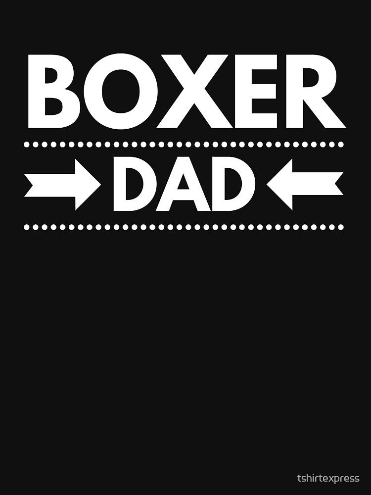 Boxer Dad by tshirtexpress