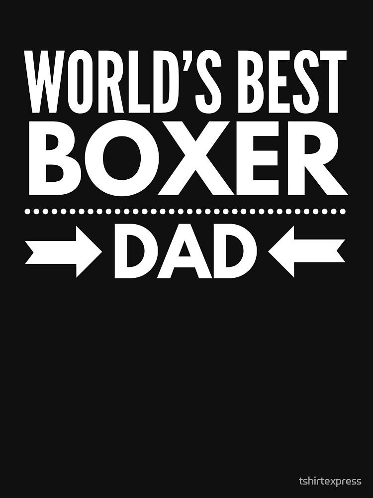 Best Boxer Dad by tshirtexpress