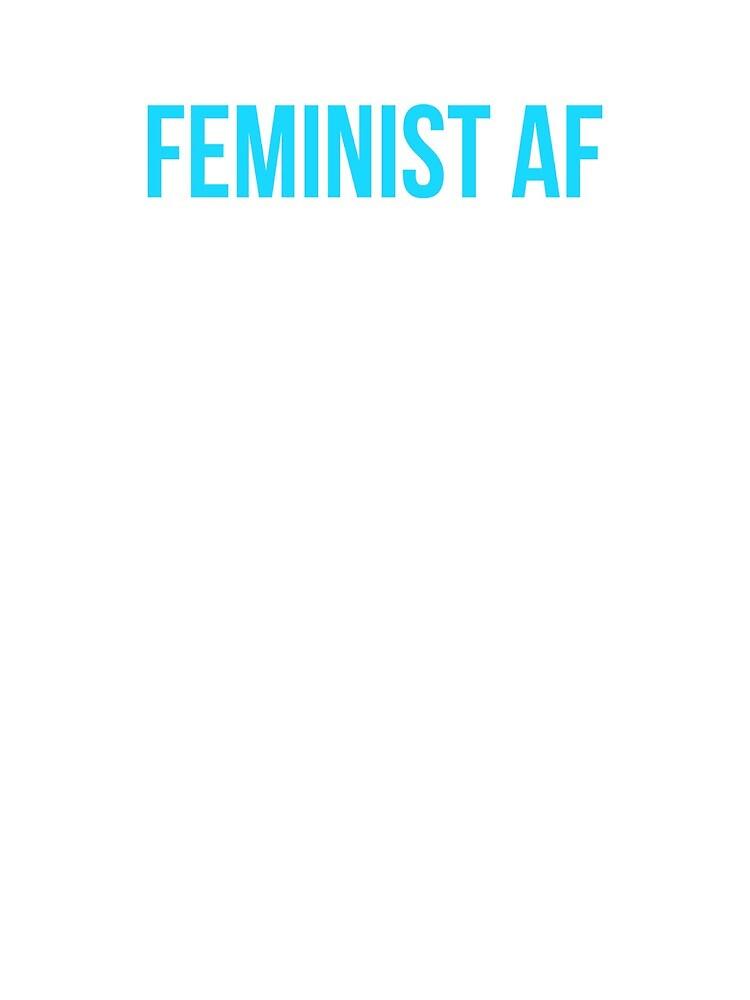 Feminist AF by MoeDeesDotCom