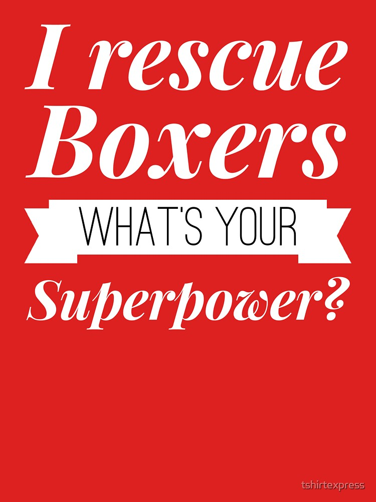 I rescue Boxers by tshirtexpress
