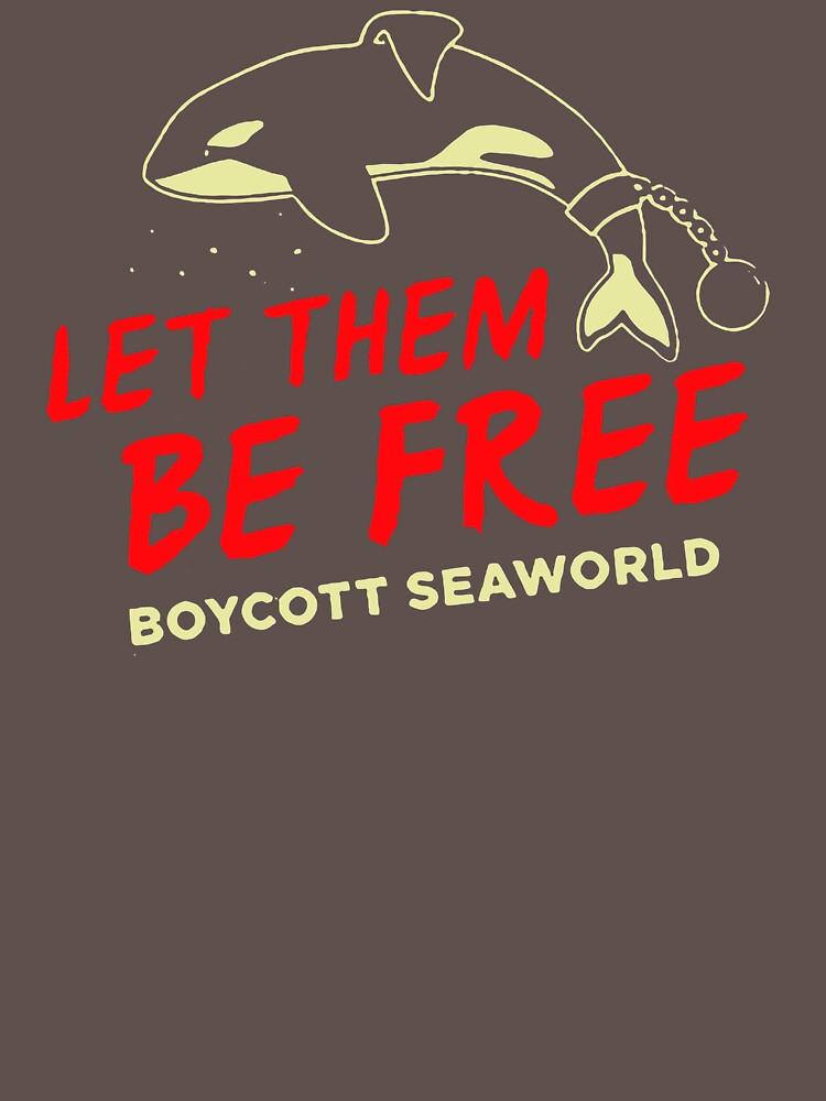 Let Them Be Free Boycott Seaworld VJ13 Best Product by Anywalks