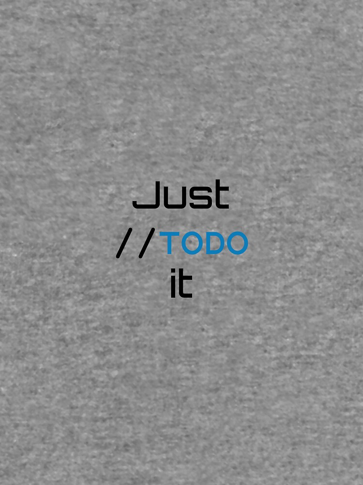 Just //TODO it by WWEng