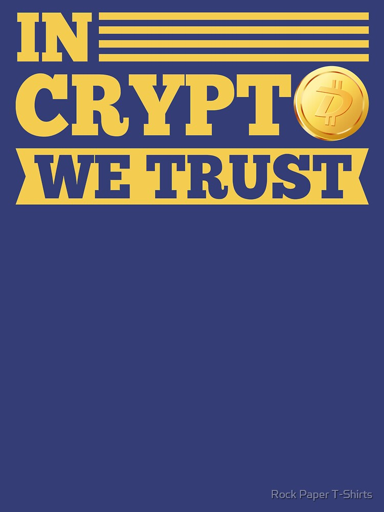 In Crypto We Trust Digibyte by rockpapershirts