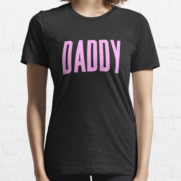 Daddy Essential T-Shirt