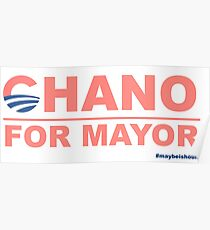 Chano for Mayor Poster