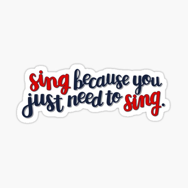 Julia Trojan Sing Quote Sticker
