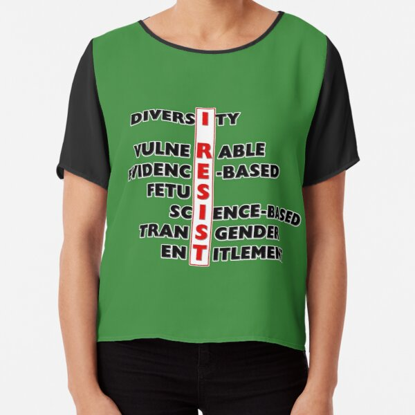 I Resist - Seven Words Chiffon Top