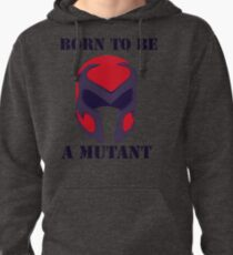 Born to be a mutant Pullover Hoodie