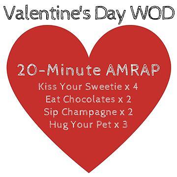 Valentine's Day WOD - Valentine Workout Design by LolaAndJenny