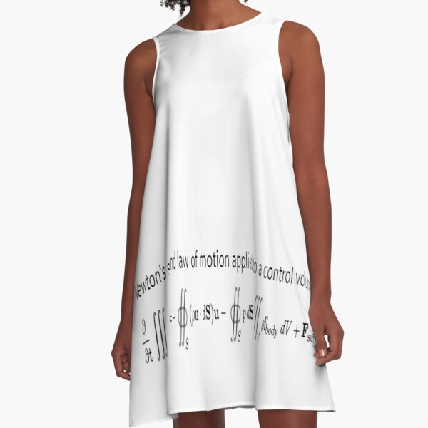 Newton's second law of motion applied to a control volume A-Line Dress