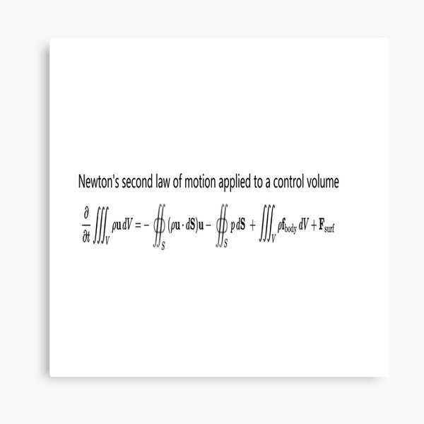 Newton's second law of motion applied to a control volume Canvas Print