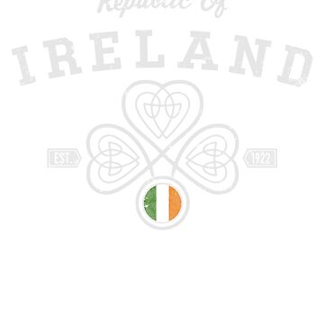 Republic of Ireland - Free State est.1922, Celtic motif, St. Patrick's Day Shirt by KnockoutTees