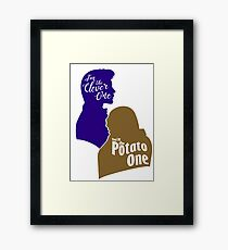 """I'm the Clever One. You're the Potato One."" Framed Print"