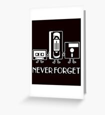 Never Forget - Technology  Greeting Card