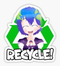 Recycle For Earth-Chan! Sticker