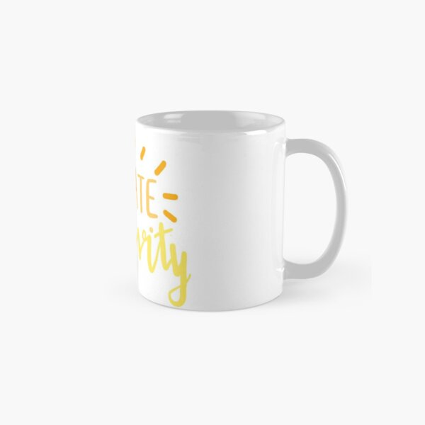 radiate positivity Classic Mug