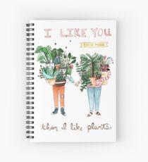 Cuaderno de espiral Me gustas mucho más de lo que me gustan las plantas