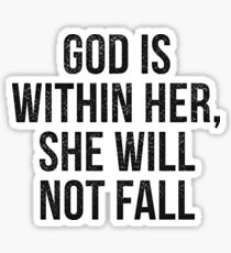 God is within her, she will not fall - Psalm 46:5 Sticker