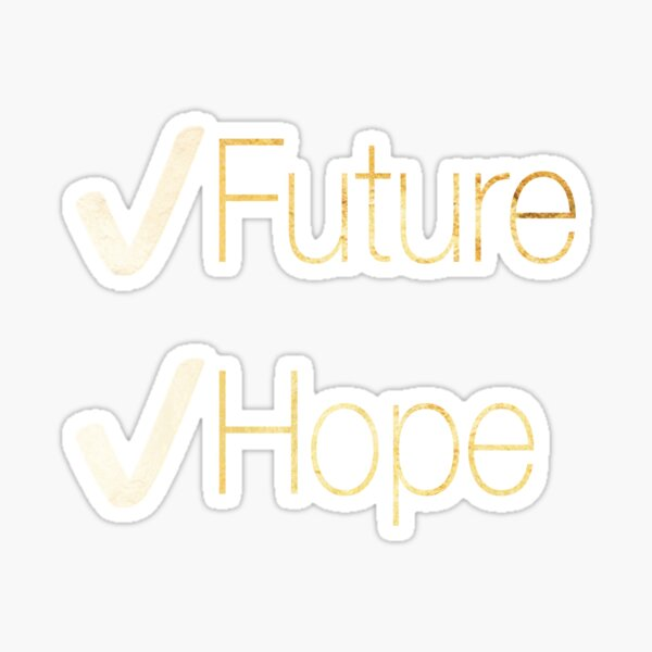 Future and Hope in Gold Sticker