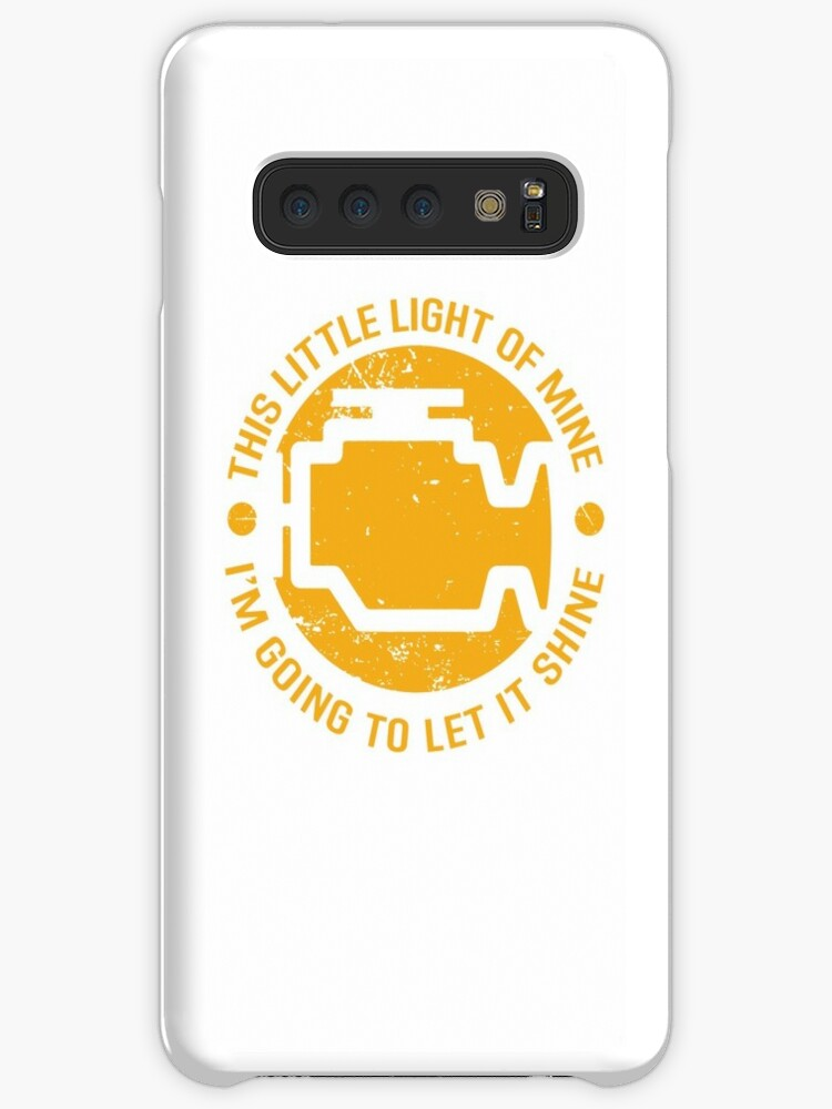 'This Little Light of Mine Check Engine Light Funny Merch' Case/Skin for  Samsung Galaxy by Dmurr