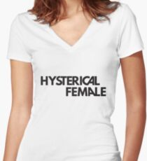 hysterical female  Women's Fitted V-Neck T-Shirt