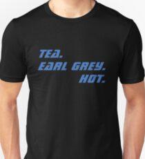 Tea. Earl Grey. Hot. Unisex T-Shirt
