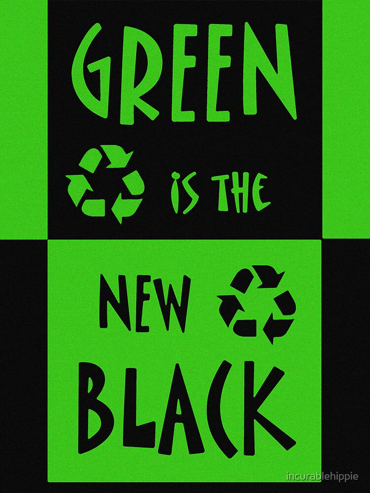 Green is the New Black by incurablehippie