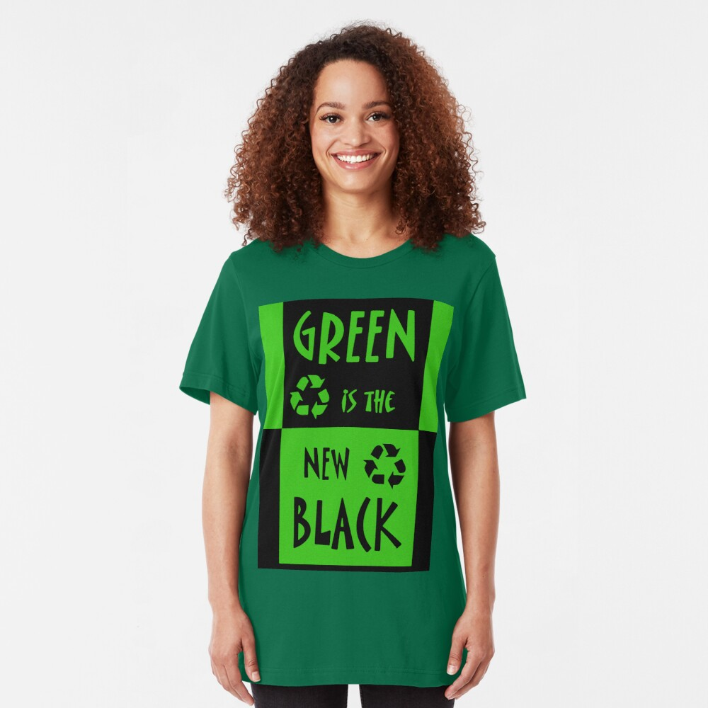 Green is the New Black Slim Fit T-Shirt