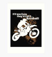 Lámina artística Diseño divertido de Supercross del motocross de la suciedad: si fuera fácil, llámelo béisbol