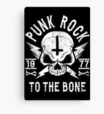 PUNK ROCK - PUNK ROCK TO THE BONE Canvas Print