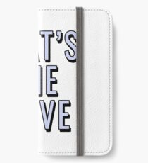 That's The Move iPhone Wallet/Case/Skin