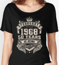 Born in February 1968 - 50 Years of Being Awesome Women's Relaxed Fit T-Shirt