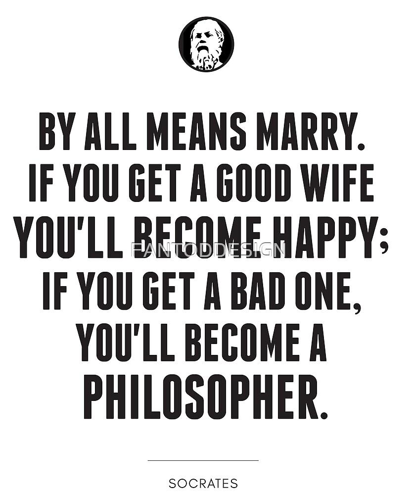 Socrate Philosophy Citation Par Tous Les Moyens Se Marier