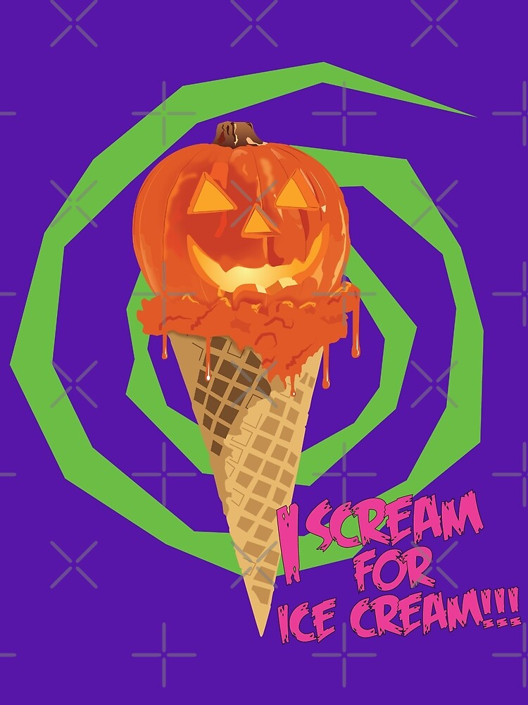 I Scream For Ice Cream!!! (Halloween Flavored) by PixelGum
