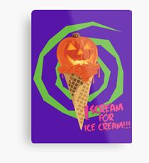 I Scream For Ice Cream!!! (Halloween Flavored) Metal Print