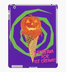 I Scream For Ice Cream!!! (Halloween Flavored) iPad Case/Skin