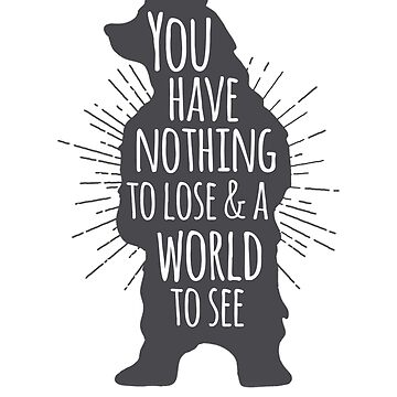 Bear Quote by ashleyrbrinkman