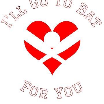 I'll Go To Bat For You - Baseball Softball Valentine by tuffkitty
