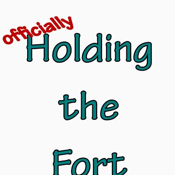 Holding the fort by YoungMath