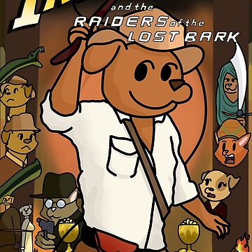 Indiana Bones and the Raiders of the Lost Bark by Jamtastic