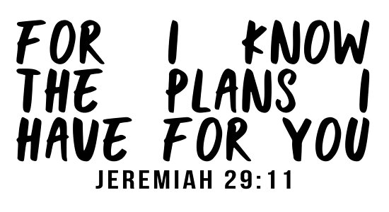 For I Know The Plans I Have For You Jeremiah 2911 Posters By